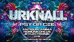 Party Flyer Urknall meets Psy or Die // 09.08.19 // Prog, Psy & Hitech 9 Aug '19, 23:00