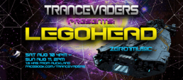 Party Flyer Trancevaders presents-LEGOHEAD 10 Aug '19, 16:00