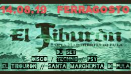 Ferragosto al Tiburon 14 Aug '19, 22:00