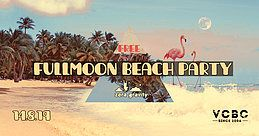 Party Flyer Free Fullmoon Beach Party 14 Aug '19, 17:00