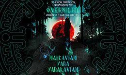 Party Flyer Overnight w/ YaraKaviam (VEN) 6 Sep '19, 21:00