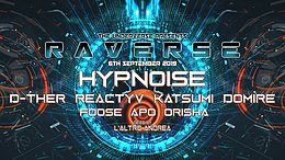 Party Flyer Raverse invites Hypnoise (Esp) 6 Sep '19, 22:00