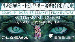 Party Flyer Plasma X Hei Tiki X Dark Edition 20 Sep '19, 23:00