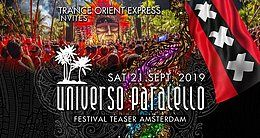Party Flyer Trance Orient Express invites Universo Paralello Festival - Teaser Amsterdam 21 Sep '19, 22:00