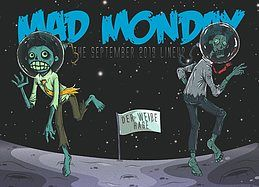 Party Flyer Mad Monday • presents A Trip Trough the Milkway 23 Sep '19, 23:00