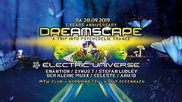 5 Jahre Dreamscape mit Electric Universe live 28 Sep '19, 23:00