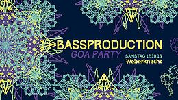 Party Flyer Bassproduction Goa Party 12 Oct '19, 22:00