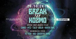 BreaK the KozmO 26 Oct '19, 22:00