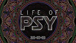 Party Flyer Life of PSY - The Gallery 26 Oct '19, 23:00