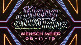 Party Flyer KlangSubsTanz im Mensch Meier 9 Nov '19, 23:00