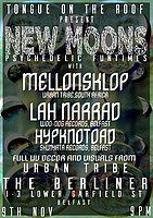 Party Flyer Tongues on the roof present New Moon 9 Nov '19, 21:00