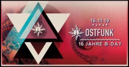 Party Flyer 16 Jahre Ostfunk/w. Fabio Fusco,Pappenheimer,Channel X,Novi Maschilton uvm. 16 Nov '19, 22:00
