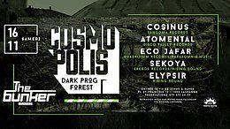 Party Flyer Cosmopolis w/ Cosinus, Atomental, Eco Jafar 16 Nov '19, 22:00