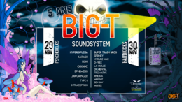 Party Flyer 5 ans Big-T SoundSystem 29 Nov '19, 21:00