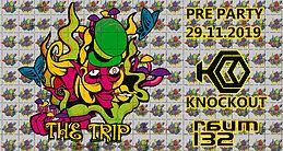 Party Flyer The Trip **pre-Party** W: Knockout 29 Nov '19, 22:00