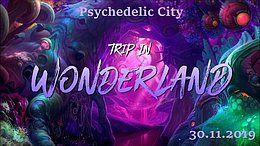 """Party Flyer Psychedlic City """"Trip in Wonderland"""" 30 Nov '19, 22:00"""