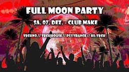 Party Flyer Fullmoon Party Dez. 7 Dec '19, 22:00