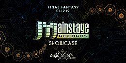Party Flyer Mainstage Records Showcase at Final Fantasy 7 Dec '19, 22:00