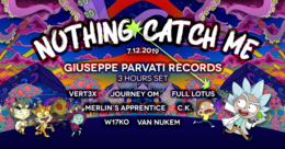 Party Flyer Nothing Catch Me 7 Dec '19, 23:00