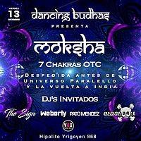 Party Flyer Dancing Budhas features Dj Moksha 7 Chakras 13 Dec '19, 23:30