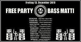 Party Flyer FreeParty [4] BassMatti ◉ Veneno, Kaetotek, Entek, Tekno Nixe, Hardkoarl, Optima 13 Dec '19, 20:00