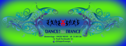 Party Flyer DANCE! to TRANCE 19 Dec '19, 21:00