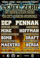 Party Flyer Level Zero feat Dep Kernel Panik/Penn-Ak/Mike Troublemakers 21 Dec '19, 22:00