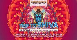 Party Flyer Trip to Shiva - U-Recken, Tropical Bleyage, Overdrive 21 Dec '19, 23:00