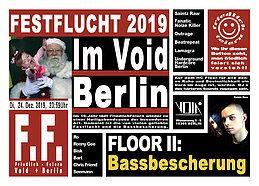 Party Flyer Friedlich Feiern präs. Festflucht 2019 24 Dec '19, 23:30