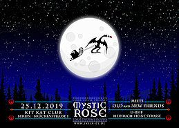 Party Flyer The Mystic Rose meets new and old Friends 25 Dec '19, 23:00