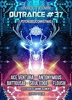 Party Flyer Outrance #37 ॐ Psychedelic Christmas 27 Dec '19, 23:30