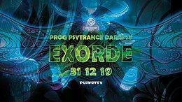 Party Flyer Exorde - Prog Psytrance Darkpsy 31 Dec '19, 21:00