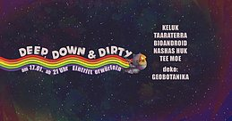 Party Flyer Deep, Down & Dirty pt. 8 17 Jan '20, 21:00