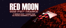 Party Flyer Red Moon [Goa Psy Trance] x Carmen Town | Brescia 17 Jan '20, 22:30
