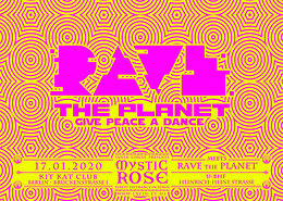 Party Flyer The Mystic Rose meets RAVE the Planet 17 Jan '20, 23:00