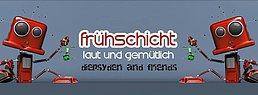 Party Flyer Frühschicht - laut & gemütlich *Diepsyden&Friends* 19 Apr '20, 08:00