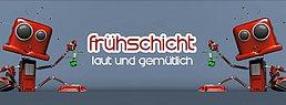 Party Flyer Frühschicht - laut & gemütlich 23 Feb '20, 08:00