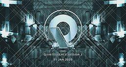 Party Flyer Quintessence Session 3 31 Jan '20, 23:00