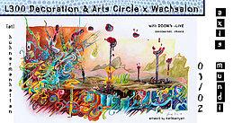 Party Flyer Axis Mundi - L300 Decoration & Arts Circle x Wachsalon 1 Feb '20, 23:00