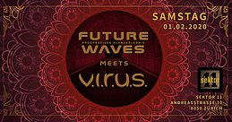 Party Flyer Future Waves meets Virus 1 Feb '20, 23:00