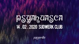Party Flyer PSYAHUASCA 14 Feb '20, 22:00