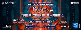 Party Flyer Natural Exposure presents Bubble / Tropical Bleyage & Conwerter in Athens 7 Mar '20, 23:30