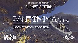 Party Flyer Universe presents: Planet Saturn w/ PANTOMIMAN LIVE 13 Mar '20, 21:00