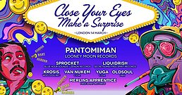 Party Flyer Close Your Eyes Make a Surprise 14 Mar '20, 23:00