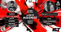 Party Flyer ✾ Loco Movement ✾ /w Siro, Felix Bernhardt uvm. 20 Mar '20, 22:00