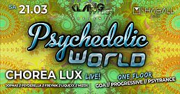 Party Flyer Psychedelic World | Chorea Lux Live 21 Mar '20, 23:00