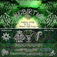Party Flyer Rebirth (2020) 21 Mar '20, 21:00