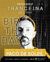 Party Flyer T.R.A.N.C.E.I.N.A Special < ALL NIGHT LONG > PACO DE SOLEIL 21 Mar '20, 23:30