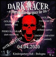 Party Flyer DARK RACER - a journey into the space for life 4 Apr '20, 23:00