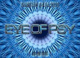 Party Flyer Eye of Psy 4 Apr '20, 23:00